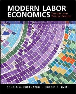 MODERN LABOR ECONOMICS EHRENBERG EBOOK