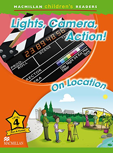 Lights, Camera, Action. On Location