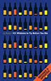 101 Whiskies to Try Before You Die, Ian Buxton, 0755360834