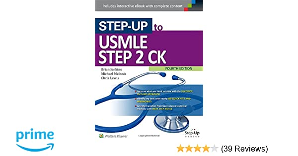 Step-Up to USMLE Step 2 CK (Step-Up Series): 9781496309747