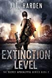 Extinction Level: The Secret Apocalypse Series Book 2 (A Secret Apocalypse Story)