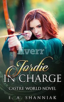 Jordie In Charge (A Castre World Novel Book 1) (English Edition) por [Shanniak, E. A.]