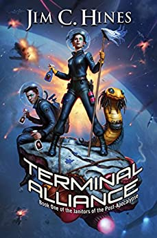 Terminal Alliance (Janitors of the Post-Apocalypse) by [Hines, Jim C.]