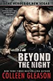 Beyond the Night (The Heroes of New Vegas) (Volume 1)
