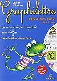 By Claude Hebting Cahier d'ecriture Graphilettre CE2-CM1-CM2 de 8 a 11 ans : Les minuscules, les majuscules et les chi (MAGNARD) [Paperback]