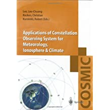 Applecations of the Constellation Observing System for Meteorology, Ionosphere and Climate (Cosmic):