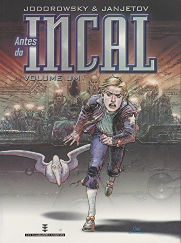 Antes do Incal - Volume 1