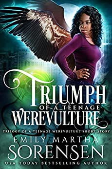 Triumph of a Teenage Werevulture