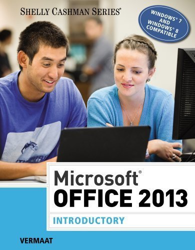 Microsoft Office 2013: Introductory (Shelly Cashman Series) 1st edition by Vermaat, Misty E. (2013) Spiral-bound