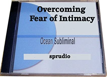 dealing with fear of intimacy