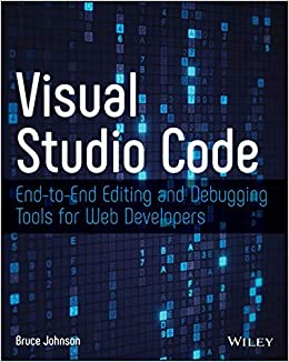 Visual Studio Code: End-to-End Editing and Debugging Tools