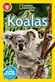 Koalas (National Geographic Readers: Level 1)