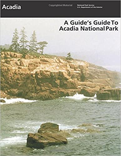 Book A Guide's Guide to Acadia National Park by National Park Service (2015-06-29)