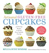 Artisanal Gluten-Free Cakes: 50 From-Scratch Recipes to Delight Every Cupcake Devotee - Gluten-Free and Otherwise