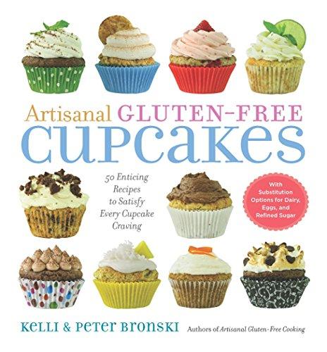 Artisanal Gluten-Free Cupcakes by Kelli Bronski, Peter Bronski