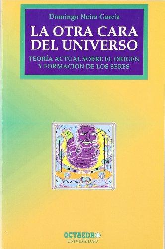 Descargar Libro La Otra Cara Del Universo Garcia. Domingo Neira