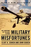 Book cover for Military Misfortunes: The Anatomy of Failure in War