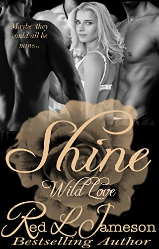 Shine (Wild Love Book 1) by [Jameson, Red L.]