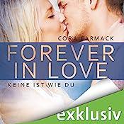 Keine ist wie du (Forever in Love 2) | Cora Carmack