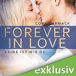 Keine ist wie du (Forever in Love 2) Hörbuch