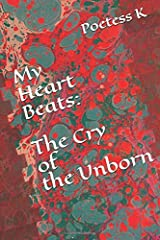 My Heart Beats: The Cry of the Unborn Paperback