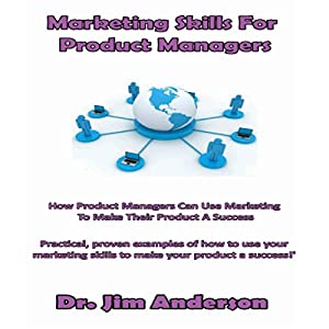 Marketing Skills for Product Managers Audiobook