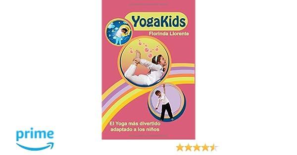 YogaKids. El Yoga más divertido adaptado a los niños: Amazon ...