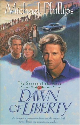 Dawn of Liberty (Secret of the Rose #4) pdf epub