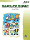 Famous and Fun Favorites, Carol Matz, 0739037757