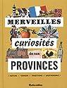 Merveilles et curiosités de nos provinces par Jeannin