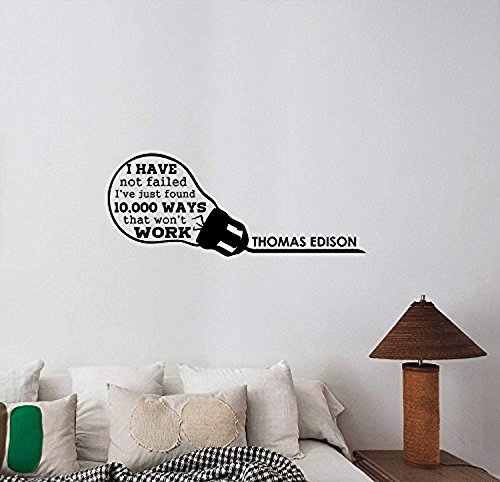 I Have Not Failed Thomas Edison Inspirational Quote Wall Sticker Light Bulb Vinyl Decal Science Business Motivational Saying Art Decorations for Home Classroom Office Room Decor tq2 by A Good Decals USA