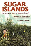 img - for Sugar Islands by William Dorrance (2001-09-01) book / textbook / text book