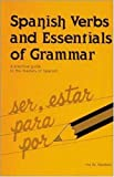 Spanish Verbs and Essentials of Grammar, Ramboz, Ina W., 0844272140