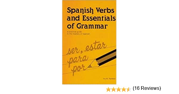 Essential Spanish Grammar Dover Language Guides Essential Grammar