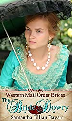 Mail Order Brides: The Bride Dowry: Book One: Historical Western Romance (Western Mail Order Brides 1)