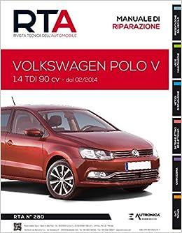 Volkswagen Polo V. 1.4 TDI 90 cv Rivista tecnica dellautomobile ...