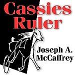 Cassies Ruler | Joseph A. McCaffrey