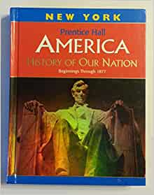 Prentice hall america history of our nation textbook pdf