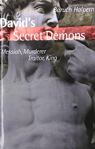 David's Secret Demons: Messiah, Murderer, Traitor, King (Bible in Its World (Paperback))