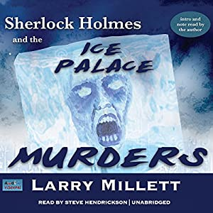 Sherlock Holmes and the Ice Palace Murders Audiobook