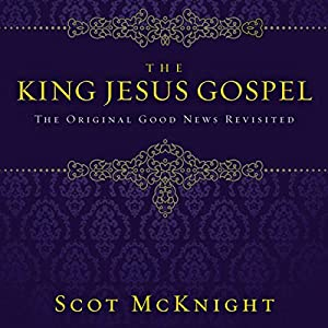 The King Jesus Gospel Audiobook