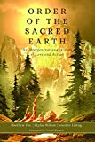 #10: Order of the Sacred Earth: An Intergenerational Vision of Love and Action