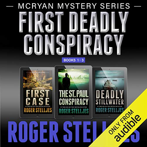 First Deadly Conspiracy – Box Set: McRyan Mystery Series, Books 1-3