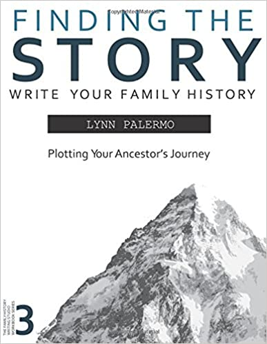 Book Finding the Story: Plotting Your Ancestor's Journey (Writing Your Family History) (Volume 4)