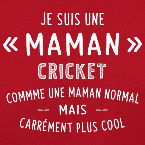 une maman normal cricket - Femme T-Shirt - Rouge - XL