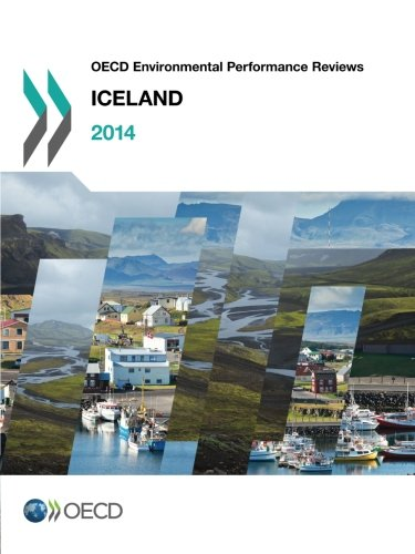 Oecd Environmental Performance Reviews: Iceland 2014 PDF