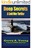 Deep Secrets: A Cold War Thriller