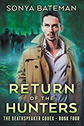 Return of the Hunters (The DeathSpeaker Codex Book 4)
