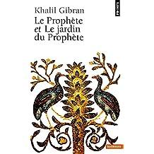 Prophète et Le jardin du Prophète (Le) [ancienne édition]