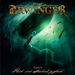 Fluch und Schicksal zugleich (Die Arwinger 5) Hörspiel